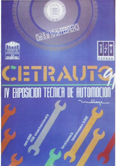 En 1991, organizamos la última edición de Cetauto (IV Exposición Técnica de Automoción), también celebrado en el Centro de Exposiciónes Sur, siendo una de las más visitadas por el público Malagueño y los profesionales del Sector.